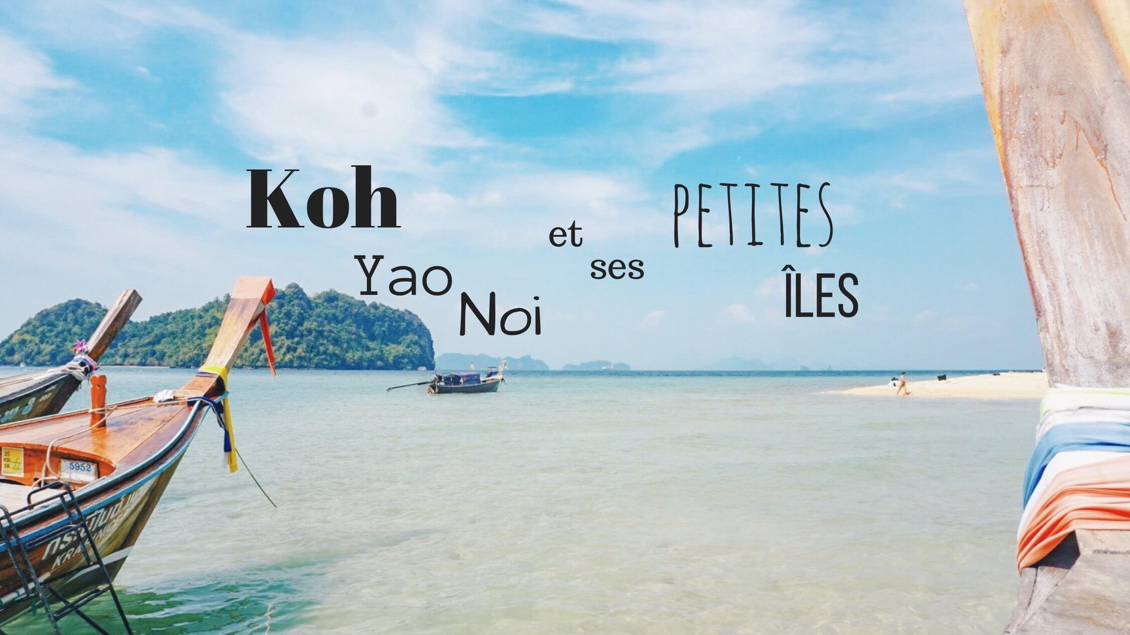 Visiter Koh Yao Noi Thailande