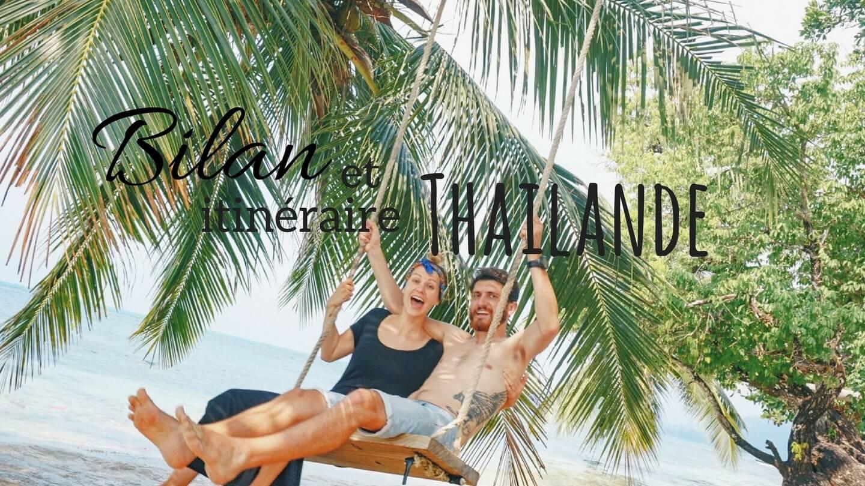 Blog bilan budget itinéraire logement voyage thailande