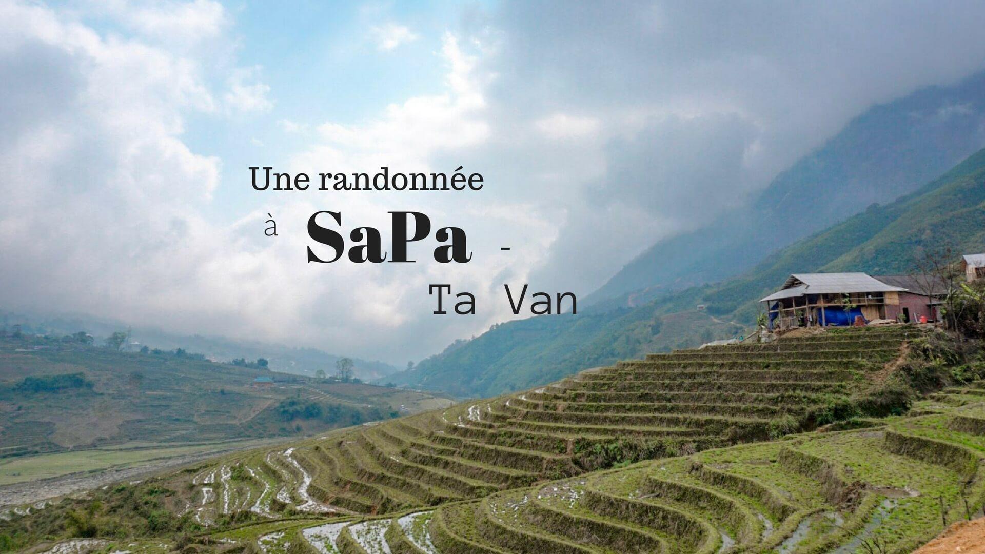 Faire une randonnée à sa pa ta van vietnam