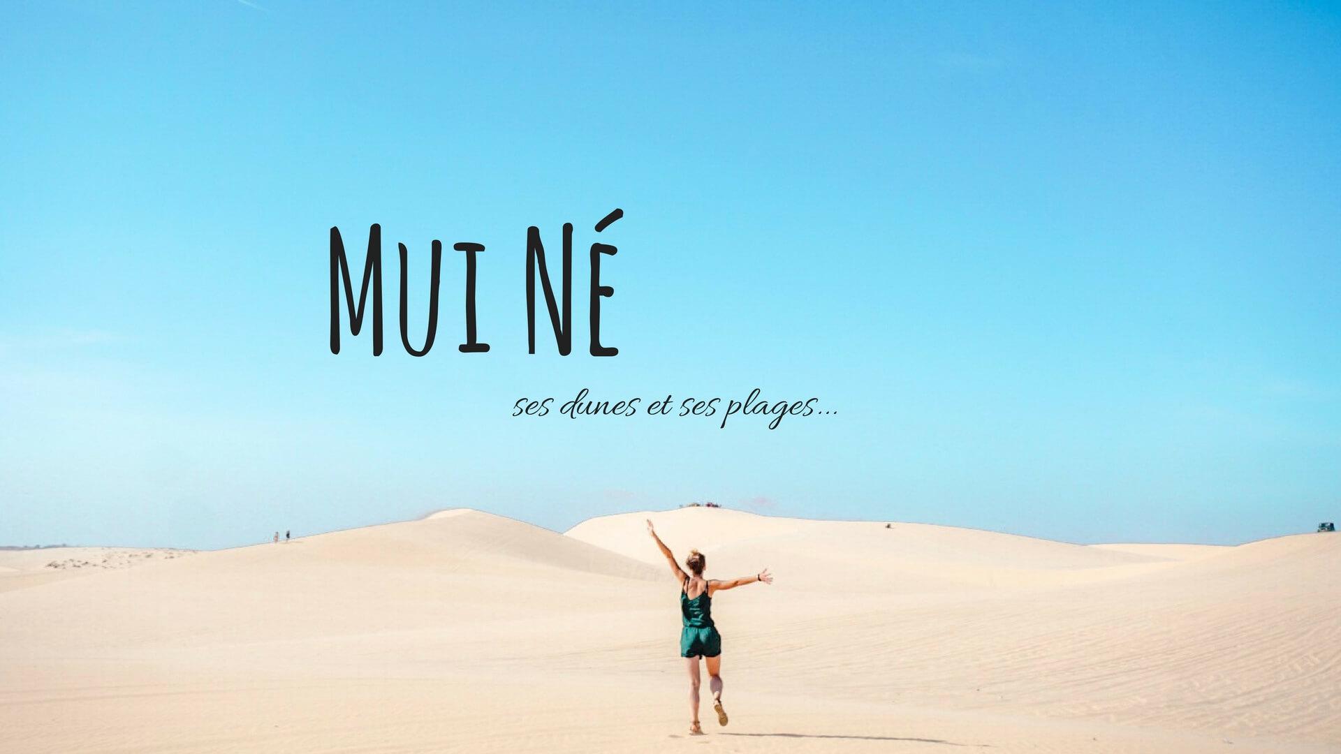 Les dunes de Mui Ne comment visiter