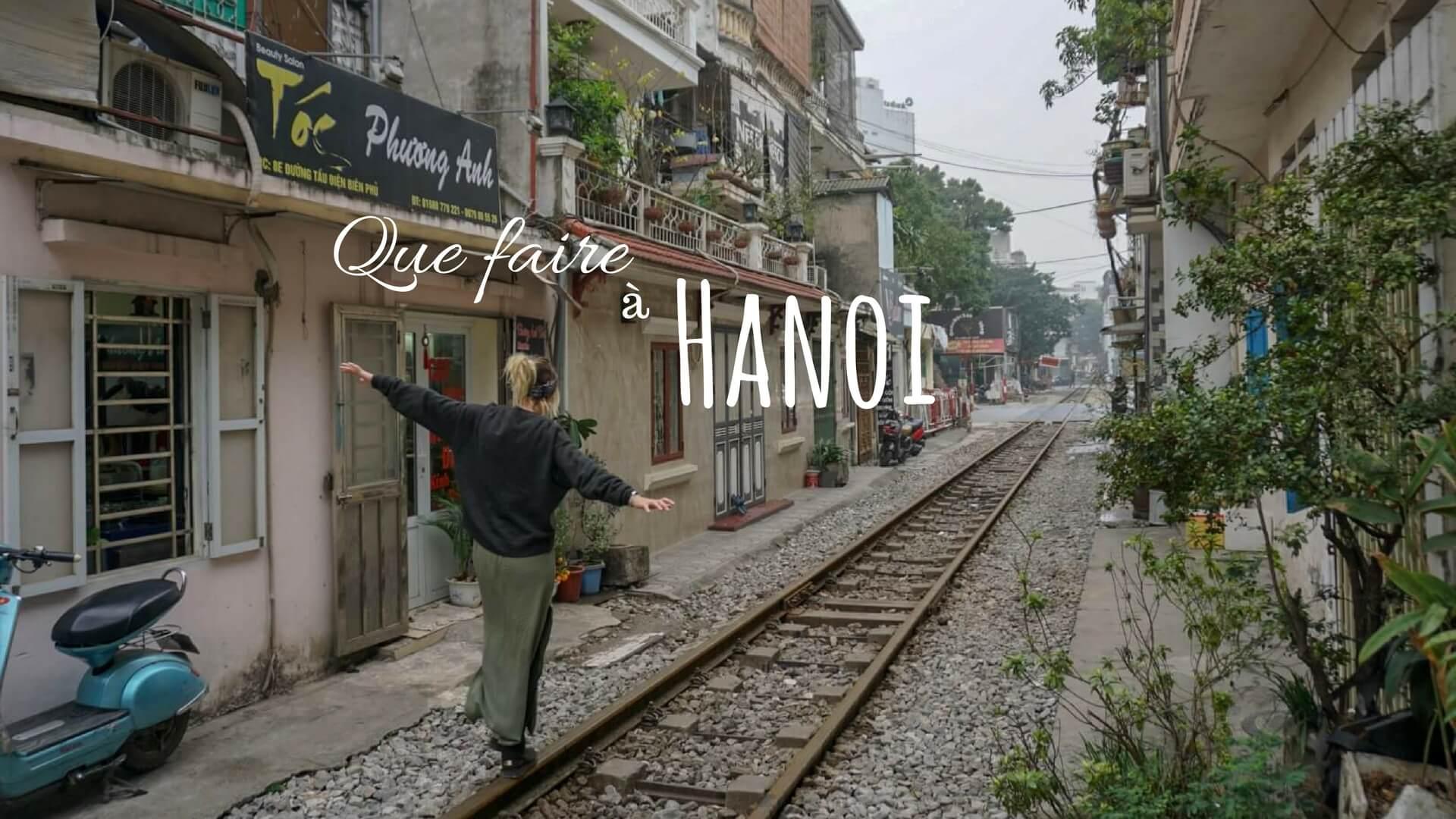 Hanoi Vietnam que faire