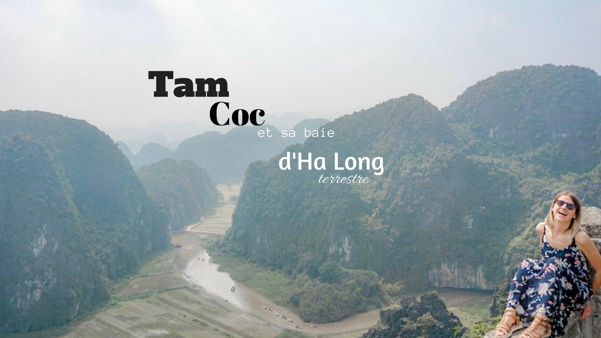 Tam Coc ou la baie d'Ha Long Terrestre Vietnam
