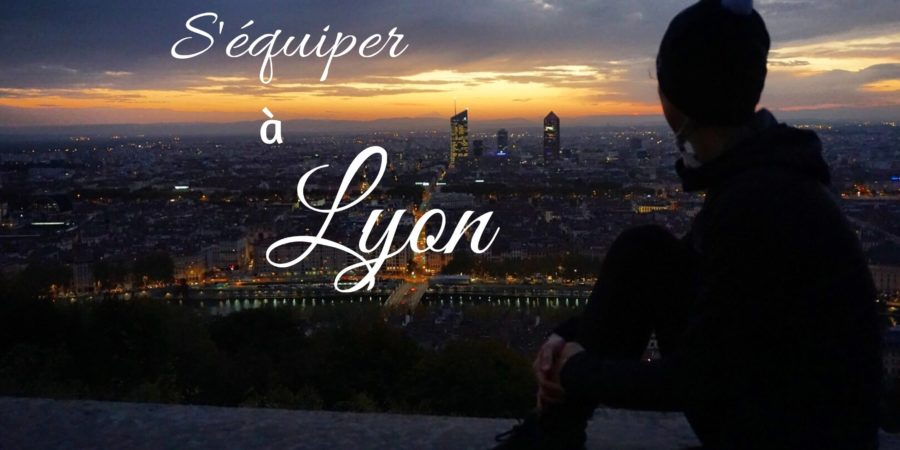 quels magasins pour s'équiper pour voyager à Lyon
