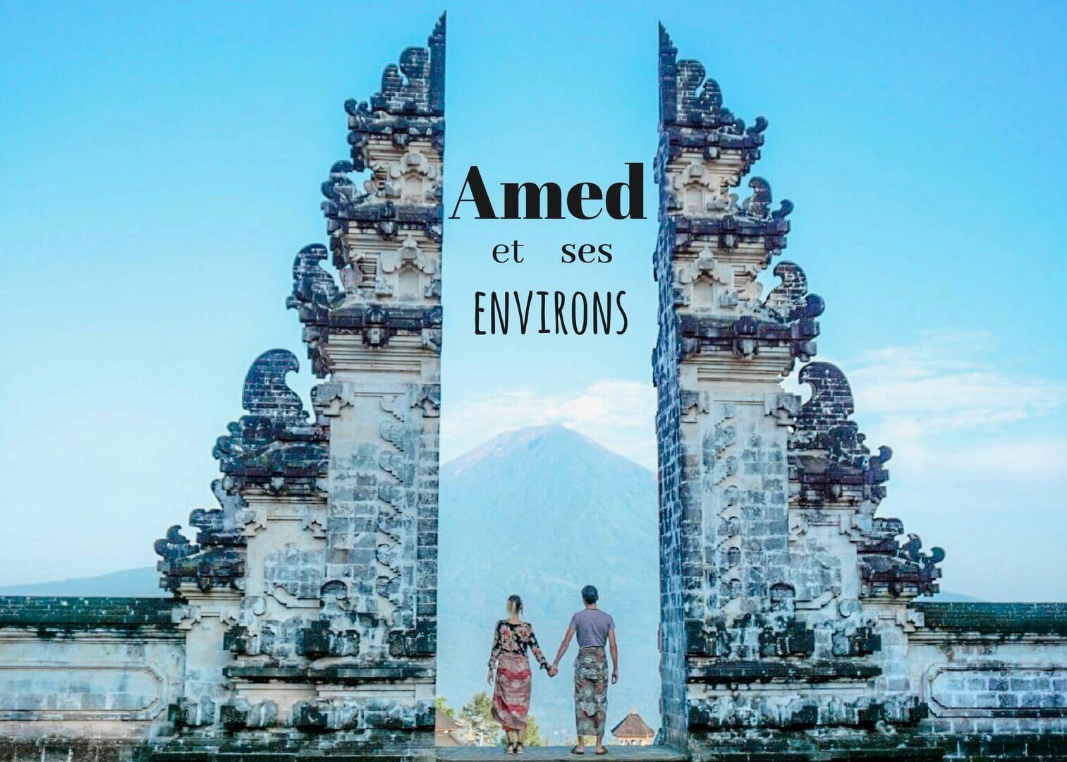 que faire à Amed et ses environs Bali Indonésie