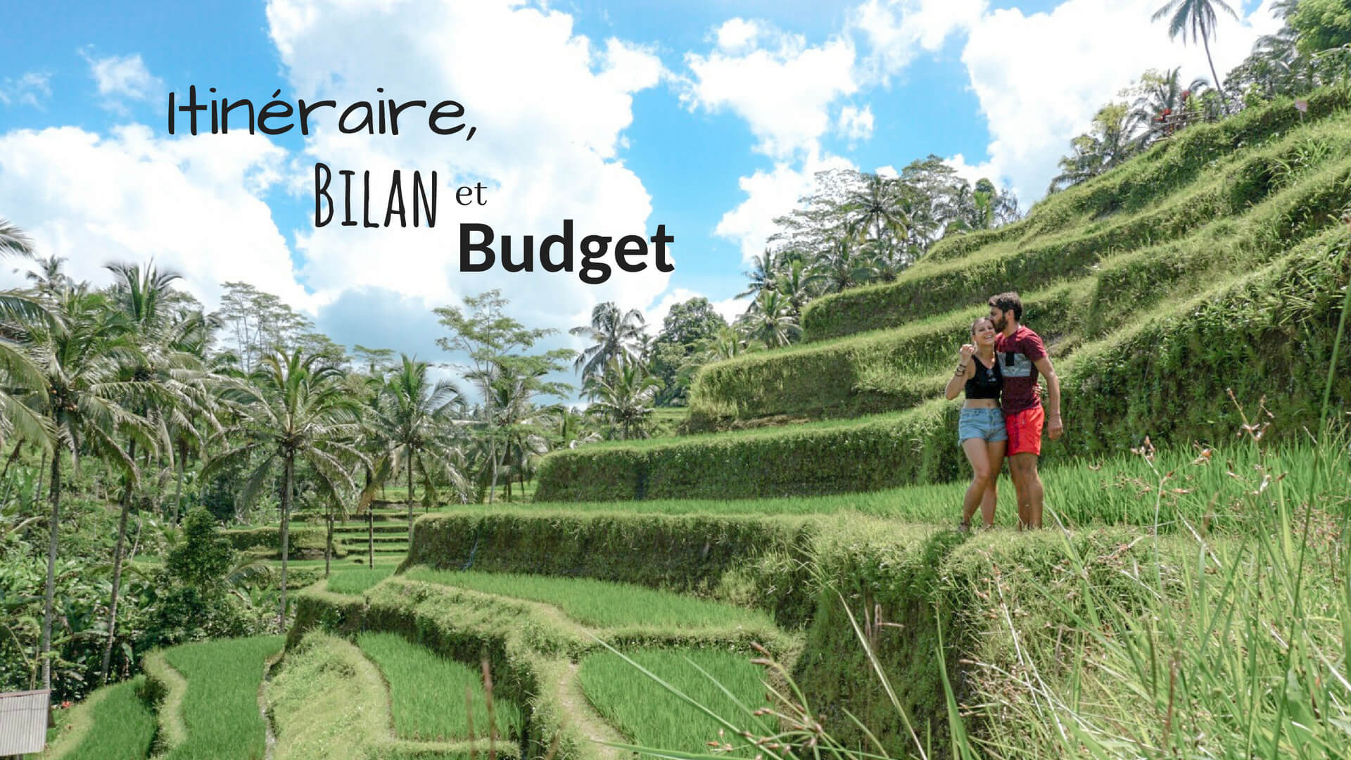 quel itinéraire budget pour 2 semaines en Indonésie nos conseils