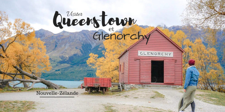 visiter queenstown glenorchy
