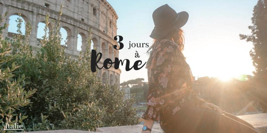 que faire à rome en 3 jours