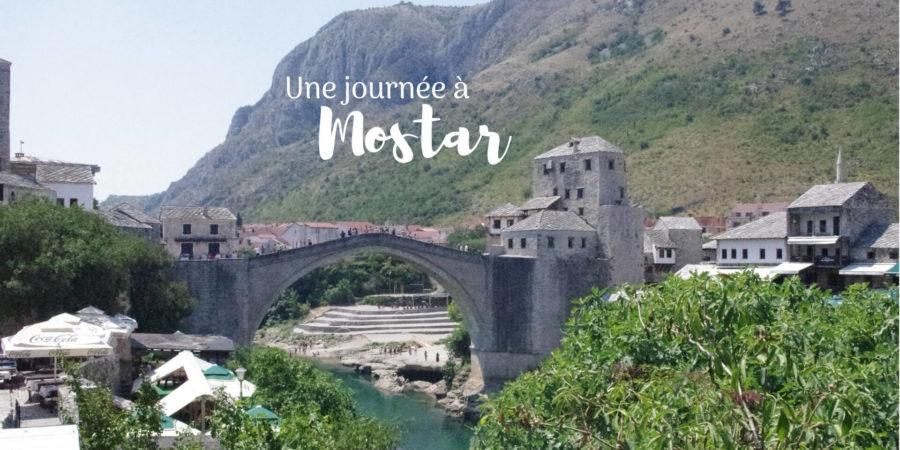 visiter mostar bosnie