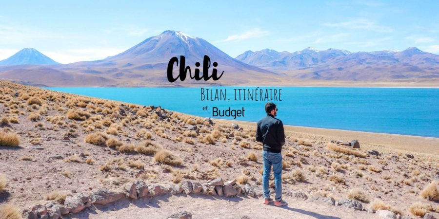 itineraire budget voyage chili