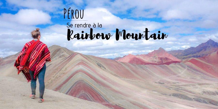 se rendre à la rainbow mountain pas cher