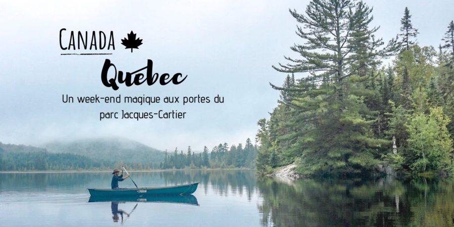 visiter le parc jacques cartier quebec canada