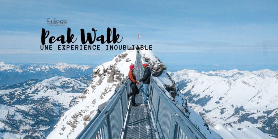 peak walk suisse visiter